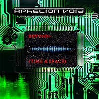 Aphelion Void - Beyond>(Time & space)